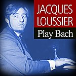 Jacques Loussier Jacques Loussier Play Bach, Vol. 1