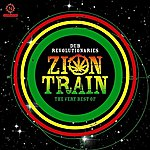 Zion Train Dub Revolutionaries: The Very Best Of Zion Train