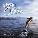 Medwyn Goodall The Way Of The Ocean