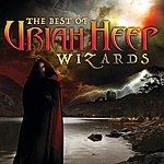 Uriah Heep Wizards: The Best Of
