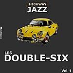Les Double Six Highway Jazz - Double Six, Vol. 1