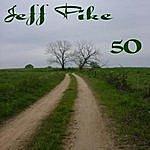Jeff Pike 50