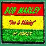 Bob Marley Bob Marley : Sun Is Shining (50 Songs)