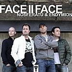 Endymion Ensemble Face II Face