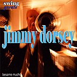 Jimmy Dorsey & His Orchestra Swing Greats - Jimmy Dorsey & His Orchestra - 'besame Mucho'