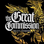 The Great Commission Heavy Worship
