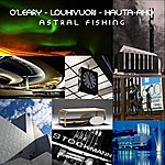 Mark O'Leary Astral Fishing (Extended Edition)