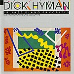 Dick Hyman Hyman, Dick: Live From Toronto's Cafe Des Copains