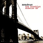 Amadeus The Brooklyn Dubwize Ep