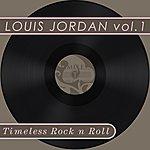 Louis Jordan Timeless Rock N Roll: Louis Jordan Vol 1