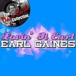 Earl Gaines Lovin' It Earl - [The Dave Cash Collection]