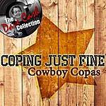 Cowboy Copas Coping Just Fine - [The Dave Cash Collection]