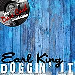 Earl King Doggin' It - [The Dave Cash Collection]