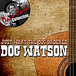 Doc Watson Just What The Doc Ordered - [The Dave Cash Collection]
