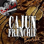 Frenchie Burke Cajun Frenchie - [The Dave Cash Collection]