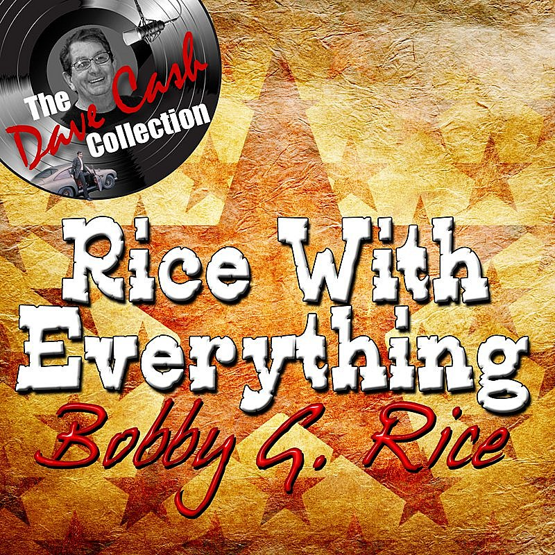 Cover Art: Rice With Everything - [The Dave Cash Collection]