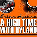 Brian Hyland A High Time With Hyland - [The Dave Cash Collection]