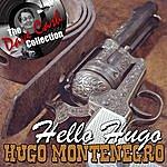 Hugo Montenegro Hello Hugo - [The Dave Cash Collection]