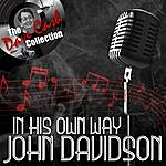 John Davidson In His Own Way - [The Dave Cash Collection]