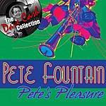 Pete Fountain Pete's Pleasure - [The Dave Cash Collection]