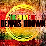 Dennis Brown The Prime Of