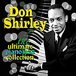 Don Shirley The Ultimate Piano Jazz Collection