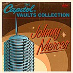 Johnny Mercer The Capitol Vaults Collection