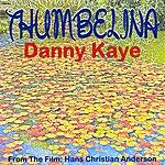 Danny Kaye Thumbelina