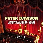 Peter Dawson Peter Dawson - Ambassador Of Song Vol 1