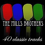 The Mills Brothers 50 Classic Tracks