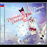 Patricia Petibon Patricia Petibon: French Touch
