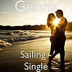 Geisha Sailing - Single