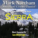 Lee Holdridge Sierra - Theme From The Television Series (Solo Piano Version) (Feat. Mark Northam) - Single