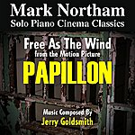 Jerry Goldsmith Papillon: Free As The Wind - From The 1973 Motion Picture (Feat. Mark Northam) - Single