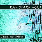 Kay Starr Timeless Voices: Kay Starr Vol.1