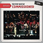 Commissioned Setlist: The Very Best Of Commissioned Live