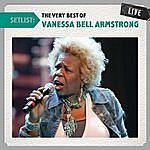 Vanessa Bell Armstrong Setlist: The Very Best Of Vanessa Bell Armstrong Live