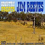 Jim Reeves Country Greats - Jim Reeves