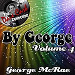 George McCrae By George Volume 4 - [The Dave Cash Collection]