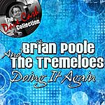 Brian Poole & The Tremeloes Doing It Again - [The Dave Cash Collection]
