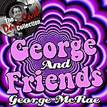 George McCrae George And Friends - [The Dave Cash Collection]