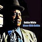 Bukka White Blues With Bukka