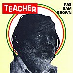 Ras Sam Brown Teacher
