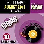 Off The Record August 2011 Urban Smash Hits (R&B, Hip Hop)