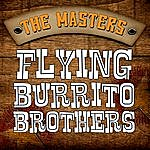 The Flying Burrito Brothers The Masters