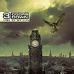 3 Doors Down Time Of My Life (Deluxe Version)