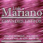 Luis Mariano Luis Mariano Grandes Exitos