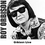 Roy Orbison Orbison Live