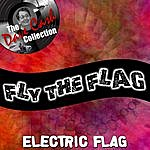 The Electric Flag Fly The Flag - [The Dave Cash Collection]