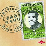 Leroy Carr American Blues Legend